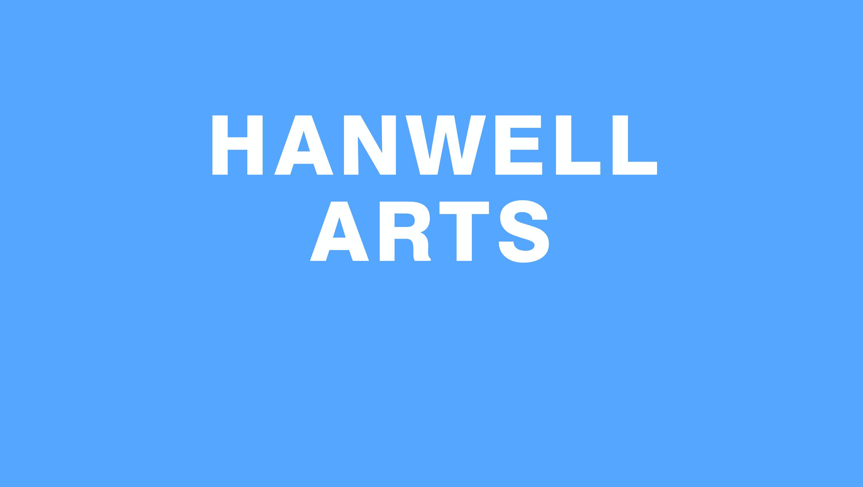 HANWELL ARTS PROJECT